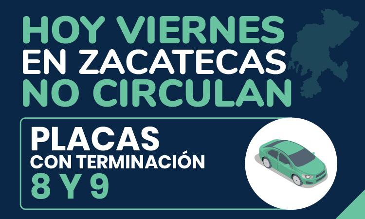 Hoy No Circula en Zacatecas 2020; ve qué autos descansan este viernes