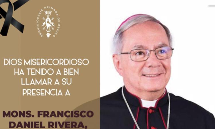 Arquidiócesis de México: por COVID-19 murió Monseñor Francisco Daniel Rivera, obispo auxiliar
