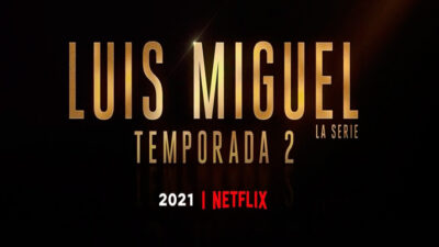 Luis Migule Serie Temporada 2 Trailer