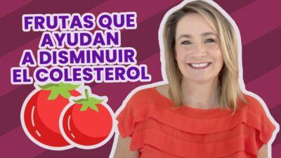 Frutas que te ayudan a disminuir el colesterol; ve cuáles son